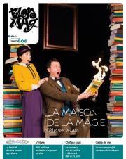 En couverture du Blois mag 142 (avril 2018), une photo d'une comédienne et d'un comédien, entourés de deux immenses piles de livres sur fond noir. Le comédien tient un livre qui s'enflamme dans ses mains et les deux ont une expression de surprise.