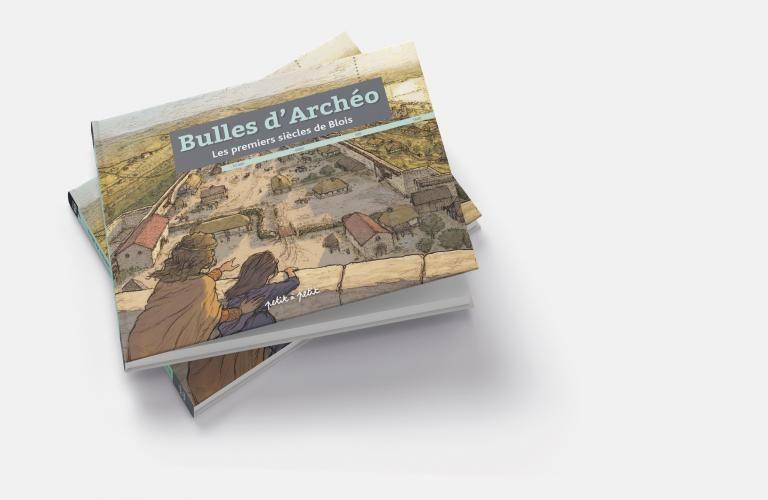 Couverture du livre «Bulles d'archéo», où une mère montre à sa fille le vieux Blois depuis les hauteurs de la ville.
