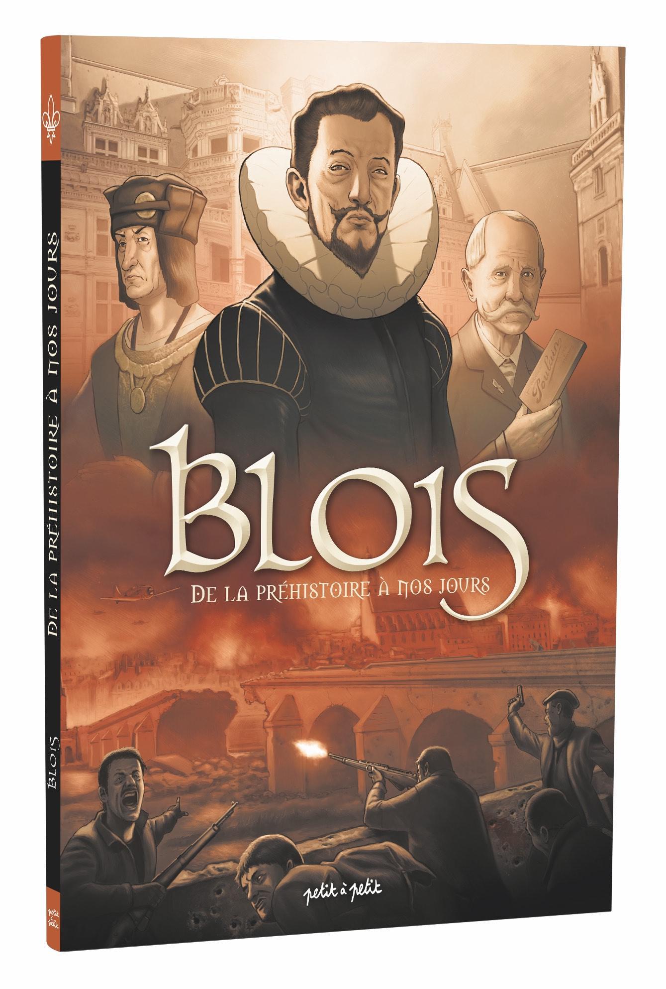 Couverture de la BD «Blois de la préhistoire à nos jours».